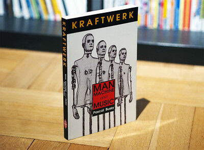 Kraftwerk - Man Machine and Music (Buch)
