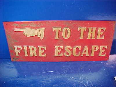1920s TO THE FIRE ESCAPE Embossed TIN SIGN w HAND From Old Movie THEATER