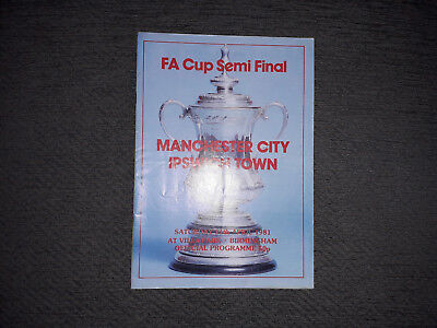PROGRAMME - MANCHESTER CITY v IPSWICH TOWN - F.A CUP SEMI-FINAL 1981