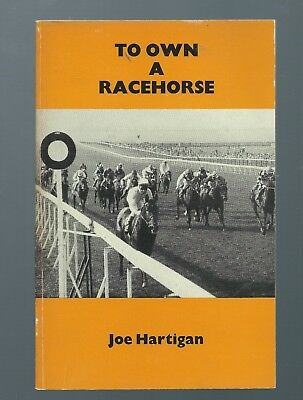 Joe Hartigan - To Own a Racehorse - paperback 1975