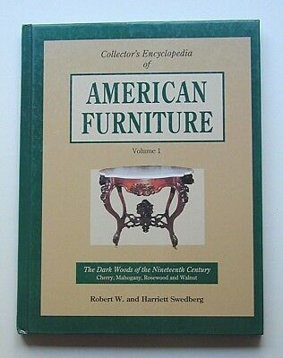"""1991 Out-Of-Print Collector's Encyclopedia """"american Furniture"""" Hardcover"""
