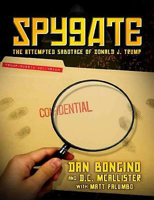 Spygate: The Attempted Sabotage...2018 by Dan Bongino (E-B00K  E-MAILED) #13