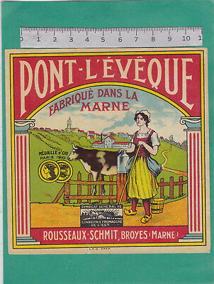 M65 Fromage Pont L Eveque Rousseaux-Schmit Broyes Marne Or 1910