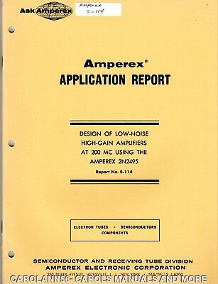 AMPEREX Application Report # S-114 Design of low-noise high-gain amplifiers