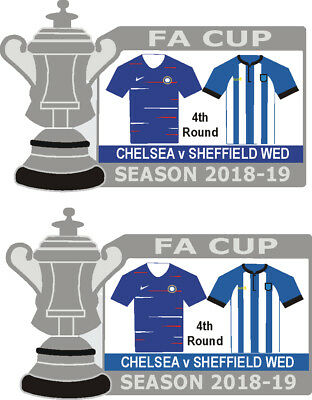 Chelsea v Sheffield Wed 4th Round Cup Match Badge 2018-19