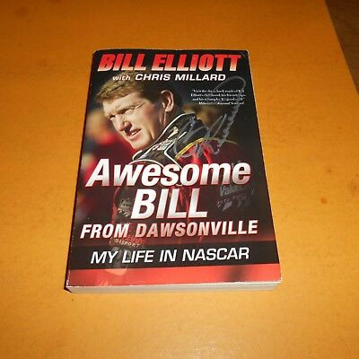 """Bill Elliott American race car driver Hand Signed Paperback Book """"Awesome Bill"""""""