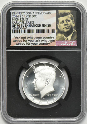 2014 S High Relief Silver Kennedy Half NGC SP 70 PL Enhanced Finish EarlyRelease
