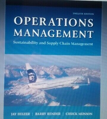 Operations Management : Sustainability and Supply Chain Management 12th Edition