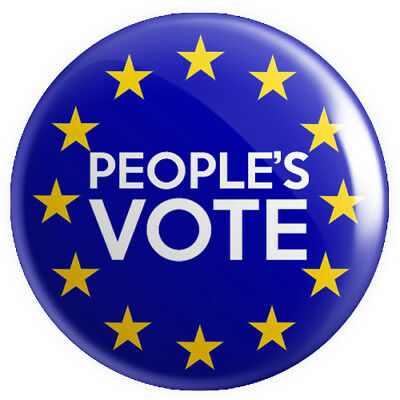 People's Vote BUTTON PIN BADGE 25mm 1 INCH UK Brexit Europe EU Flag