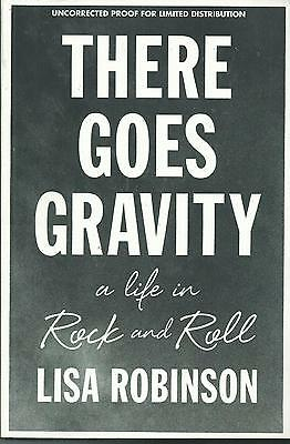 There Goes Gravity By Lisa Rpbinson Arc Softcover (2014) A Life In Rock And Roll