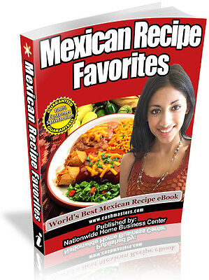 Mexican Recipe Favorites Pdf Ebook Free Shipping Resale Rights