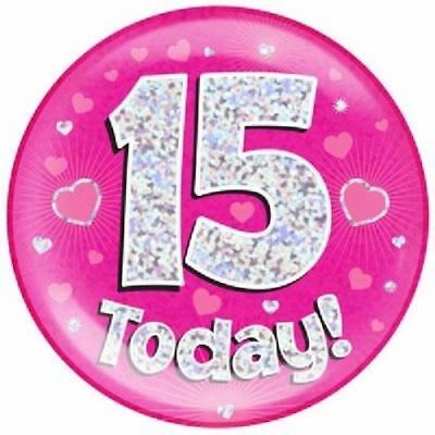 """6"""" Jumbo Pink 15 Today Badge Girls 15th Birthday Party Supplies Holographic"""