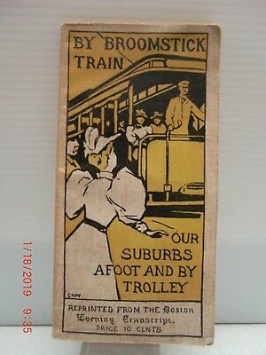 1895 booklet of Boston Suburbs by Broomstick Train Afoot and by Trolley