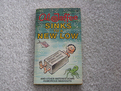 Al Jaffee Sinks to a New Low Mad Magazine Paperback Book-1978-Alfred E. Newman