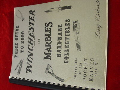 Larry Ehrhardt Knife Collectors Price Guide Winchester & Marble's Knives Book