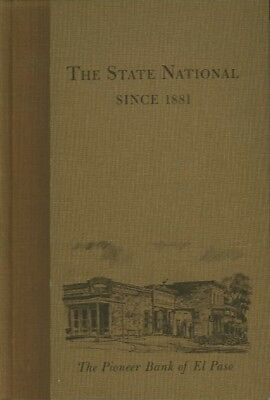 C. L. Sonnichsen / STATE NATIONAL SINCE 1881 The Pioneer Bank of El Paso 1971