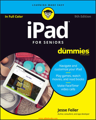 iPad For Seniors For Dummies, 9th Edition - PDF Download