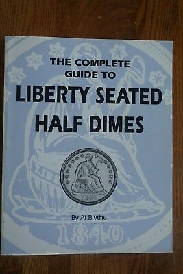 1992 Complete Guide to Half Dimes by Al Blyhe