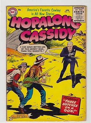 "Hopalong Cassidy #132 - April 1956 - ""Three Notches On A Gun!"""