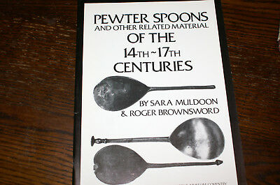 Pewter Spoons And Other Related Material Of The 14Th-17Th Centuries