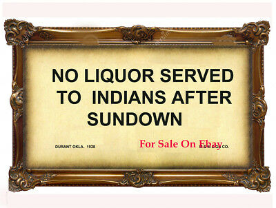 """Old Oklahoma sign """"NO LIQUOR SERVED TO INDIANS AFTER SUNDOWN"""" - new condition"""