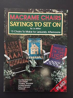 Sayings to Sit On - Macrame Lawn Chairs Liz Miller 13 Chairs To Make Plaid #8823