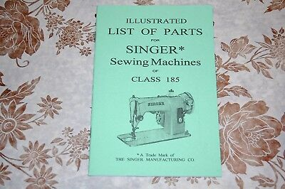 Illustrated Parts Manual to Service Singer Sewing Machines of Class 185