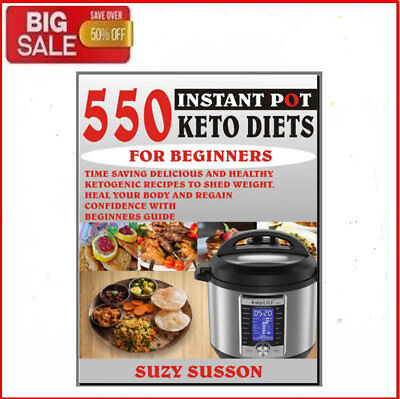 550 Instant Pot Keto Diets For Beginners - Eb00k/PDF -  FAST Delivery