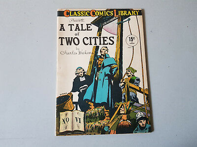 CLASSIC COMICS No. 6 Tale of Two Cities - 15c - HRN 14