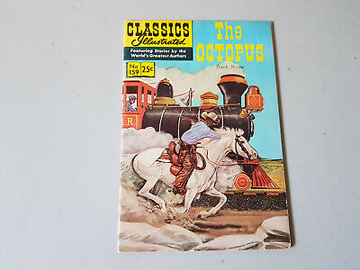 CLASSICS ILLUSTRATED No. 159 The Octopus - 25c - HRN 166