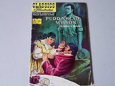 CLASSICS ILLUSTRATED No. 93 Pudd'nhead Wilson - 15c - HRN 94 - first edition