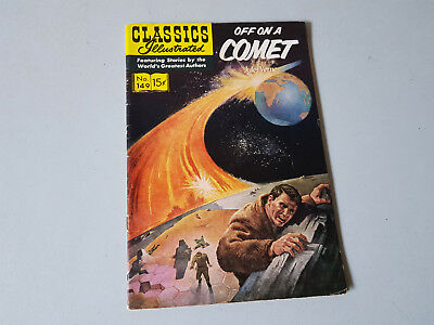 CLASSICS ILLUSTRATED No. 149 Off on a Comet - 15c - HRN 155