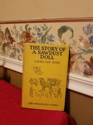 Antique Book~The Story Of A Sawdust Doll~By Laura Lee Hope 1920