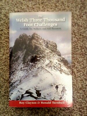 The Welsh Three Thousand Foot Challenges: A Guide for Walkers and Hill Runners …