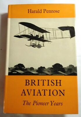 Putnam British Aviation The Pioneer Years By Harald Penrose - Hardback 1967