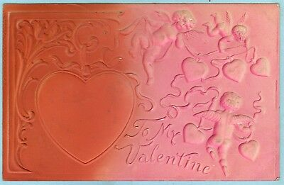 """Heavily Embossed, Hand Colored, """"To My Valentine"""", Several Cherubs Flying Around"""