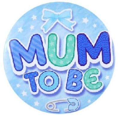 "** Mum To Be 3"" Badge Blue Boy Baby Shower Party Celebration New **"