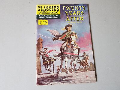 CLASSICS ILLUSTRATED No. 41 Twenty Years After - 25c - HRN 169