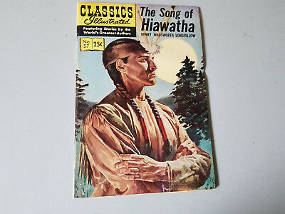 CLASSICS ILLUSTRATED No. 57 The Song of Haiwatha - 25c - HRN 166