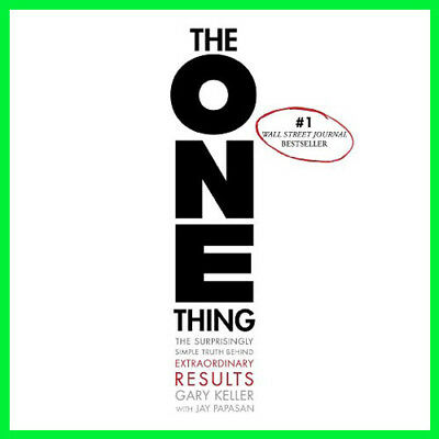 The ONE Thing: The Surprisingly Simple Truth (E-book) {PDF}⚡Fast Delivery(10s)⚡