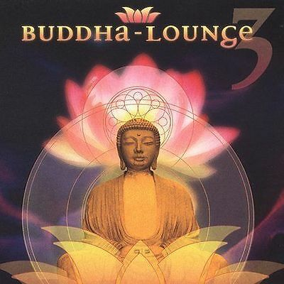 CD ONLY - no inserts :  Buddha Lounge, Vol. 3 by Various Artists CD, Jan-2004