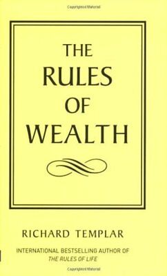 The Rules of Wealth: A Personal Code For Prosperity (The Rules Series)