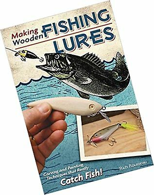 MAKING WOODEN FISHING Lures: Carving and Painting Techniques that Really  Catc