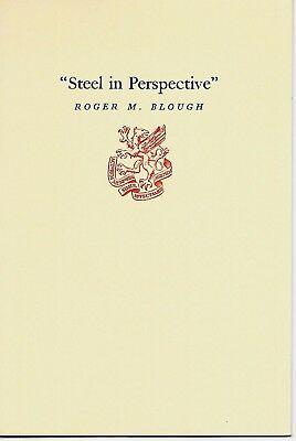 Steel in Perspective - United States Steel Corporation - 1958 Newcomen Address