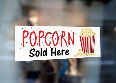Popcorn Sold Here Signage Colour Sign Printed Heavy Duty 4226