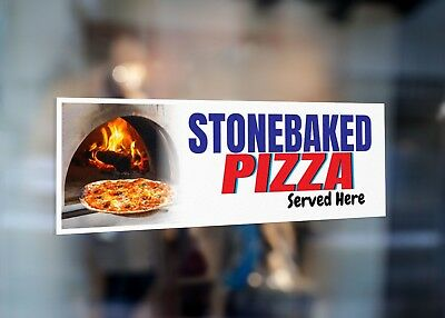 Stonebaked Pizza Served Here Signage Colour Sign Printed Heavy Duty 4229