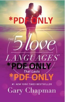 The 5 Love Languages : The Secret to Love That Lasts by Gary Chapman E Book PDF