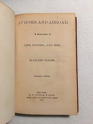 At Home and Abroad Bayard Taylor Household Edition Putnam 1870 Antique Book