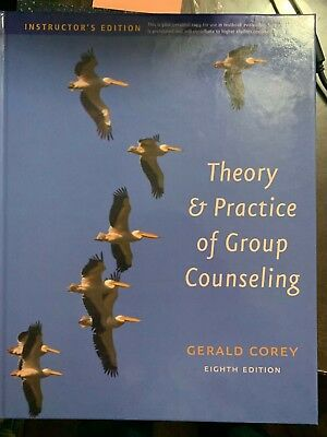 Group Counseling: Theory and Practice of Group Counseling by Gerald Corey