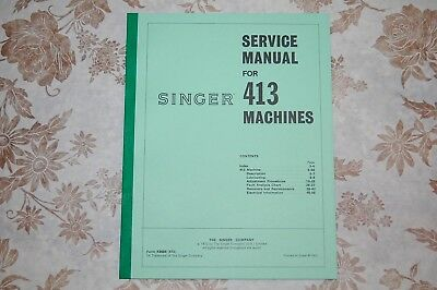 Professional Full Edition Service Manual. Singer Class 413 413k Sewing Machines